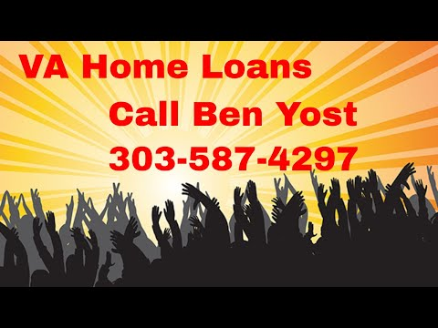 VA Mortgage Loan for Colorado – Get in for Zero Down | Ben Yost 303-587-4297