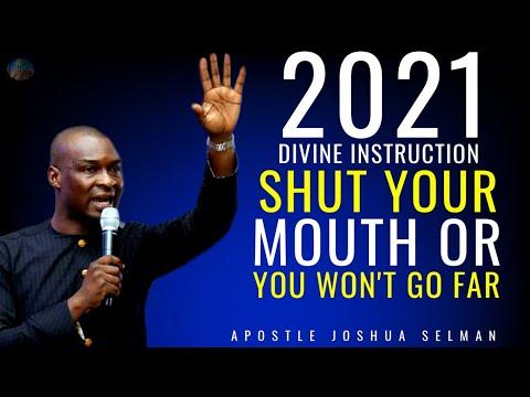 2021 DIVINE INSTRUCTION KEEP YOUR PLANS SECRET UNLESS YOU WON'T GO FAR | APOSTLE JOSHUA SELMANn