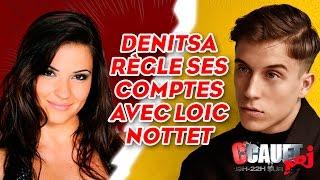 Denitsa règle ses comptes avec Loïc Nottet - C'Cauet sur NRJ