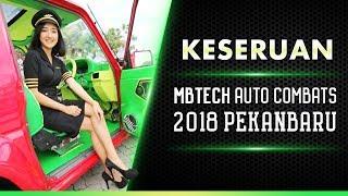 Keseruan MBtech Auto Combats 2018 Pekanbaru