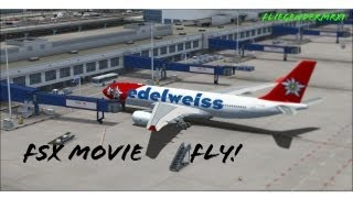FSX Movie | Lets Fly!