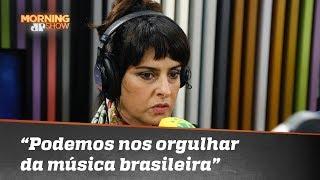 """Fernanda Abreu: """"Música brasileira é uma das coisas que a gente realmente pode se orgulhar"""""""
