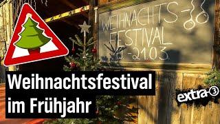 Realer Irrsinn: Weihnachten im Frühling in Marburg