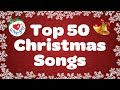 Top 50 Christmas Songs & Carols | Over 2 Hours Beautiful Xmas Music | Merry Christmas