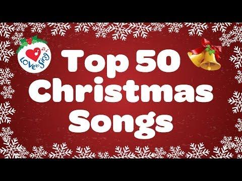 Top 50 Christmas Songs Carols Over 2 Hours Beautiful
