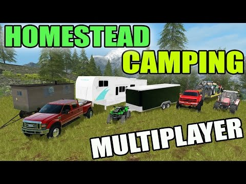FARMING SIMULATOR 2017   HOMESTEAD CAMPING   UP IN THEM HILLS   MULTIPLAYER
