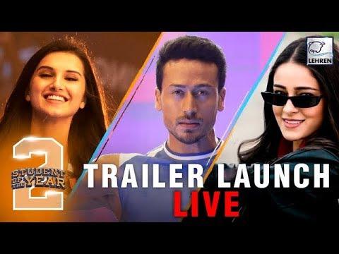 LIVE: Student Of The Year 2 Trailer Launch    Tiger Shroff, Ananya Pandey, Tara Sutaria