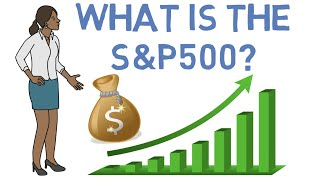 What is the S&P 500 -- Should you Invest in the S&P 500