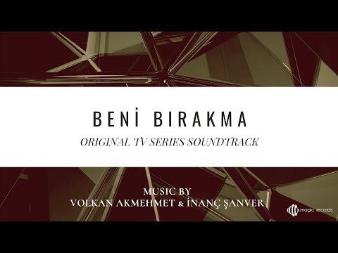 Beni Bırakma - İlk Dokunuş (Original TV Series Soundtrack) indir