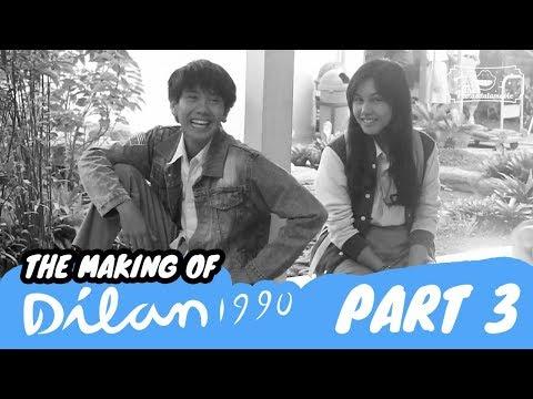 The Making Of DILAN 1990 | Sebuah Proses Panjang - Part 3 - END