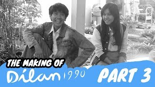 Video The Making Of DILAN 1990 | Sebuah Proses Panjang - Part 3 - END download MP3, 3GP, MP4, WEBM, AVI, FLV Agustus 2018