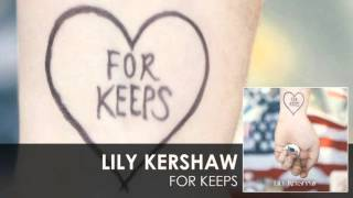 Lily Kershaw - For Keeps [audio]