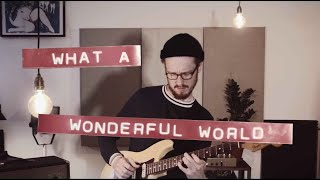 What a wonderful world (Louis Armstrong) - Jazz Fingerstyle Cover