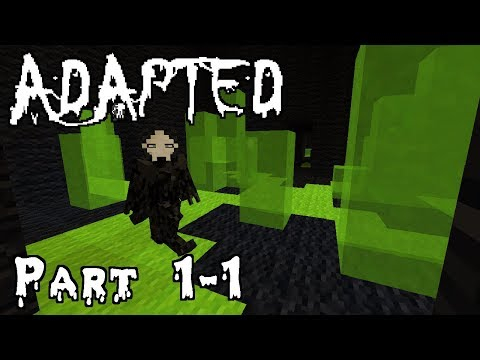 Adapted (Part 1-1)