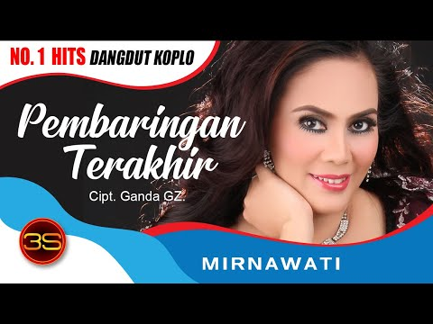 Mirnawati - Pembaringan Terakhir ( Official Music Video )