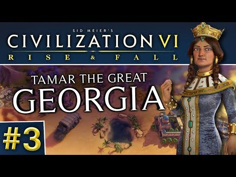 Civ VI: Rise and Fall #3 | Georgia - Denounced!