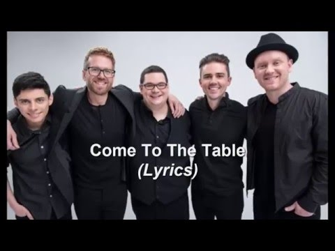 Sidewalk Prophets - Come To The Table (Lyrics)