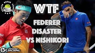 2018 ATP Finals Federer Disaster vs Nishikori | CBT Match Analysis