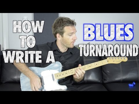 How to Write a Blues Turnaround