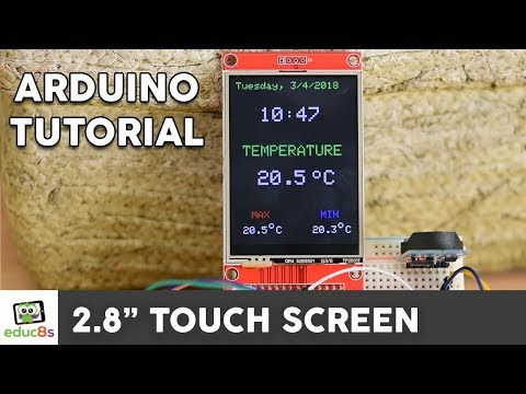 """Arduino TFT LCD Touch Screen Tutorial (2.8"""" ILI9341 Driver) from Banggood.com"""