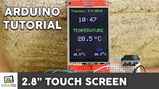 Arduino TFT LCD Touch Screen Tutorial (2.8'' ILI9341 Driver) also for ESP32
