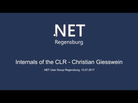 Internals of the CLR - .NET User Group Regensburg Juli 2017