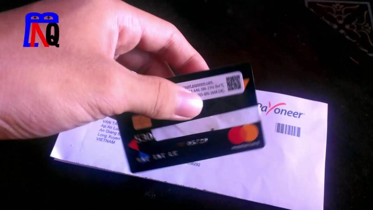 Đã Nhận Thẻ Payoneer + Kích Hoạt Thẻ