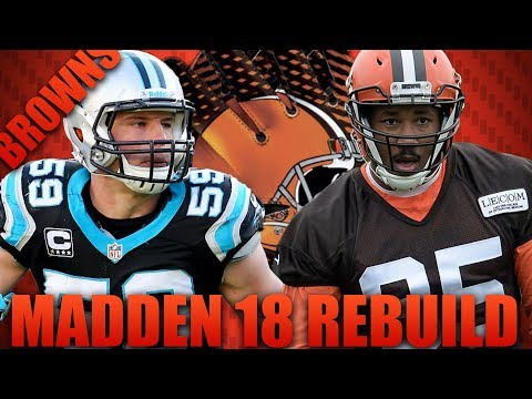 Rebuilding The Cleveland Browns | Madden 18 Franchise! The Best Rebuild Team Ever!