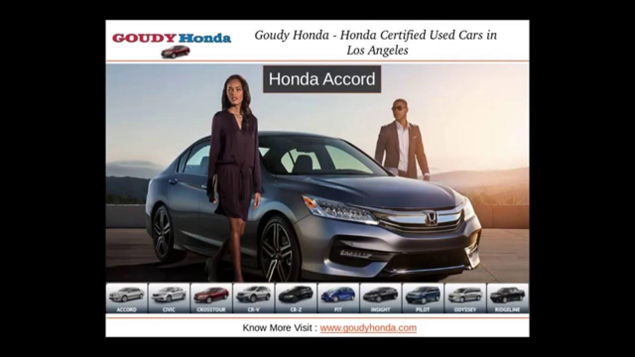 Goudy Honda Honda Authorised Service In Los Angeles Youtube