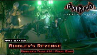 Batman Arkham Knight - Riddler Trial #10 Final Exam [ Nine Lives Trophy ]