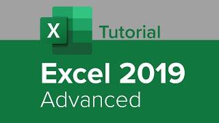 Excel 2019 Advanced Tutorial