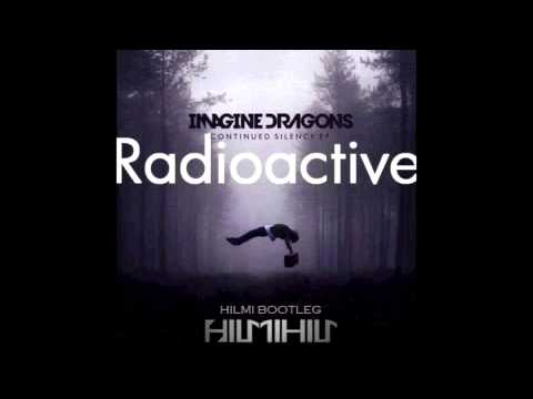Imagine Dragons   Radioactive  Hilmi Bootleg FREE DOWNLOAD