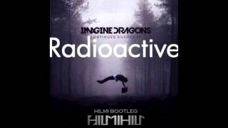 Imagine Dragons -  Radioactive  (Hilmi Bootleg) FREE DOWNLOAD