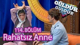 Güldür Güldür Show 114. Bölüm, Rahatsız Anne Skeci