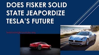 Does Fisker solid state battery impact Tesla