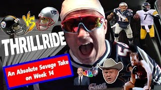 Patriots vs. Steelers, Week 15: AN ABSOLUTE SAVAGE TAKE