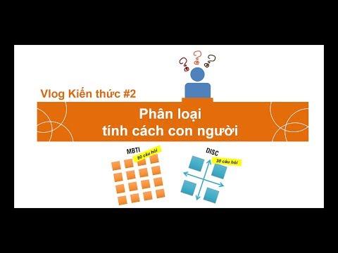 Vlog #2. Phân loại tính cách con người | MBTI và DISC