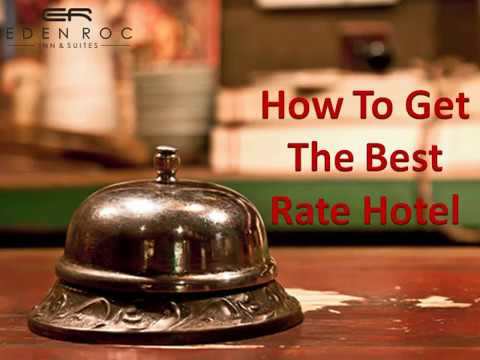 How To Get The Best Rate Hotel Hotels Booking