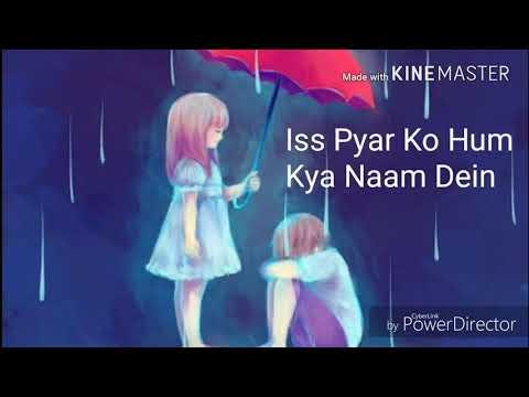 Hai Ye Nasha, Ya Hai Zehar Iss Pyar Ko Hum Kya Naam Dein