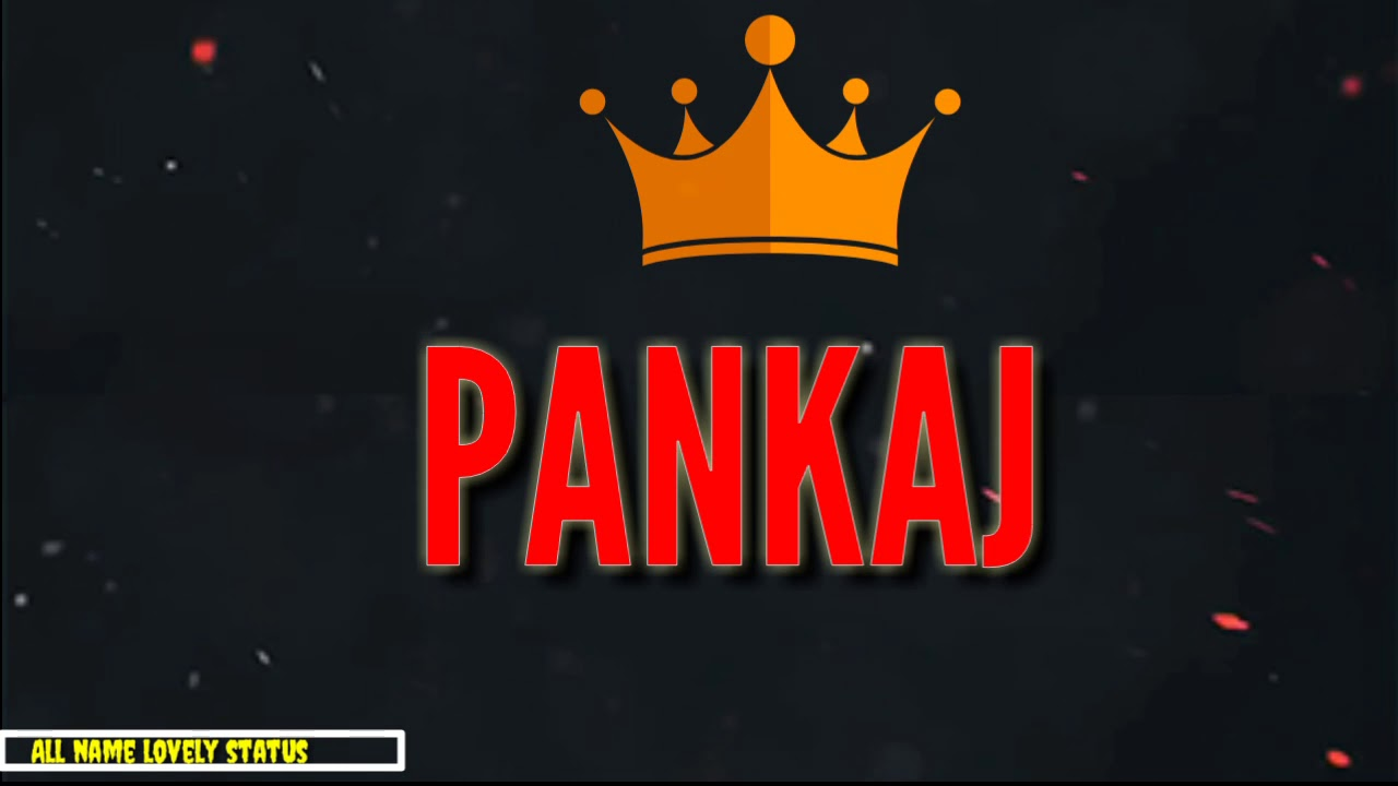 Pankaj Name Status Youtube Do share with us your choice in the comments section below. pankaj name status youtube