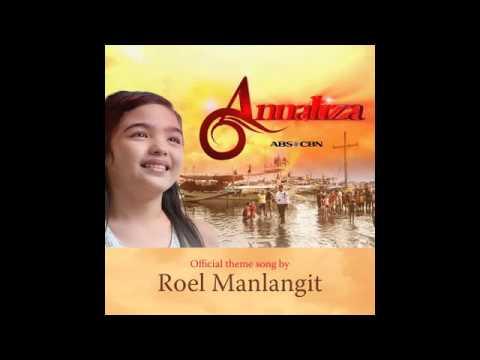 ROEL MANLANGIT - ANNALIZA ( OST - ANNALIZA TELESERYE ( AUDIO )