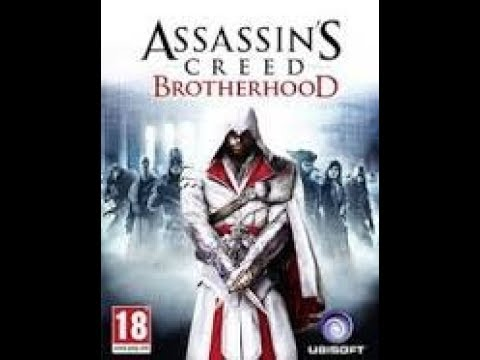 How to Download Assassin Creed Brotherhood Free for PC ...