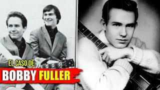 SIN RESOLVER: El CASO de Bobby Fuller