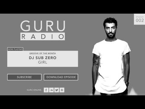 Gregori Klosman presents GURU RADIO 002