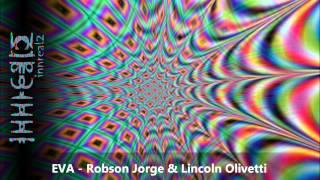 Robson Jorge & Lincoln Olivetti - Eva