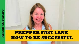 Prepper Fast Lane How To Be Successful Prepping For Emergencies
