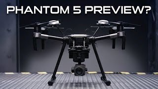 5 THINGS TO KNOW - NEW DJI MATRICE 200 SERIES DRONE