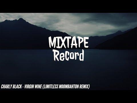 Charly Black - Virgine Wine (Limitless Moombahton Remix)