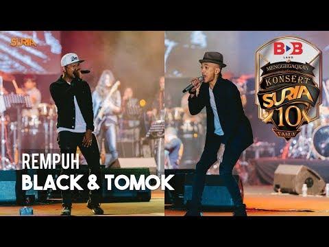 Rempuh - Black & Tomok