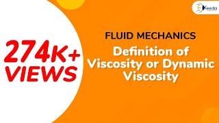 Definition of Viscosity or Dynamic Viscosity - Properties of Fluid - Fluid Mechanics